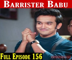 Barrister Babu Episode 156