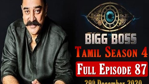 Bigg Boss Tamil 4 Episode 87