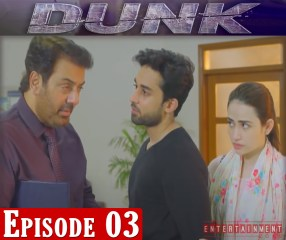 Dunk Drama Episode 3