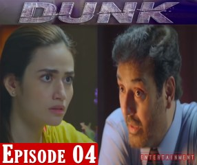 Dunk Drama Episode 4
