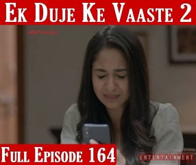 Ek Duje Ke Vaaste Season 2 Episode 164
