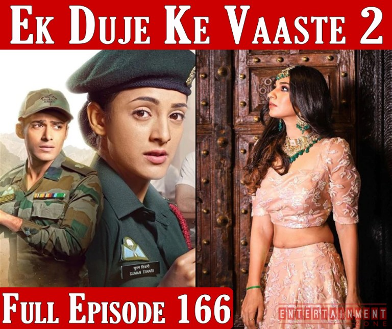 Ek Duje Ke Vaaste Season 2 Episode 166