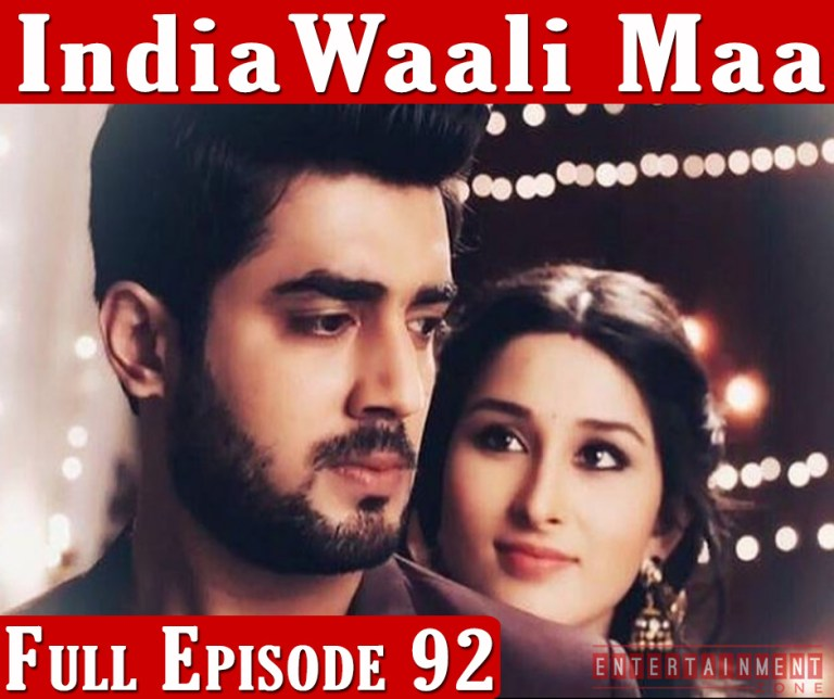 IndiaWaali Maa Latest Episode 92