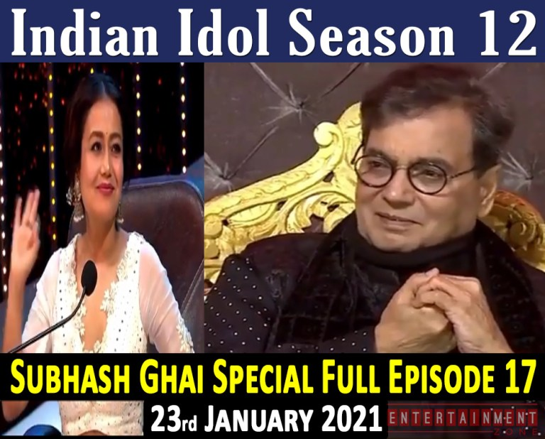 Indian Idol 12 Full Episode 17