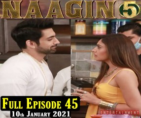 Naagin 5 Full Episode 45