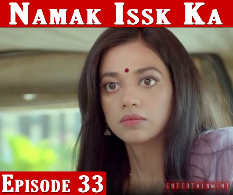 Namak Ishq Ka Full Episode 33