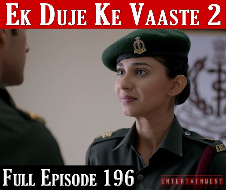 Ek Duje Ke Vaaste Season 2 Episode 196