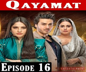Qayamat Episode 16