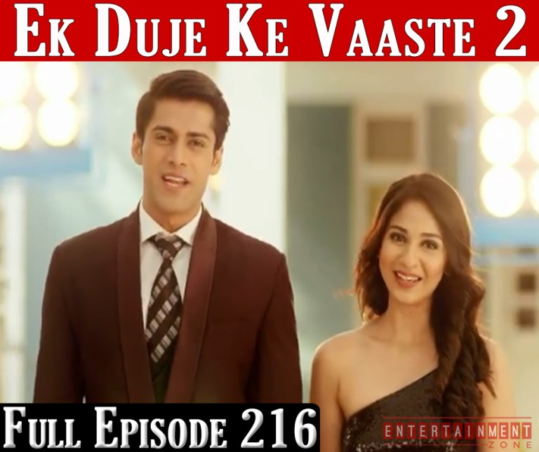 Ek Duje Ke Vaaste Season 2 Episode 216