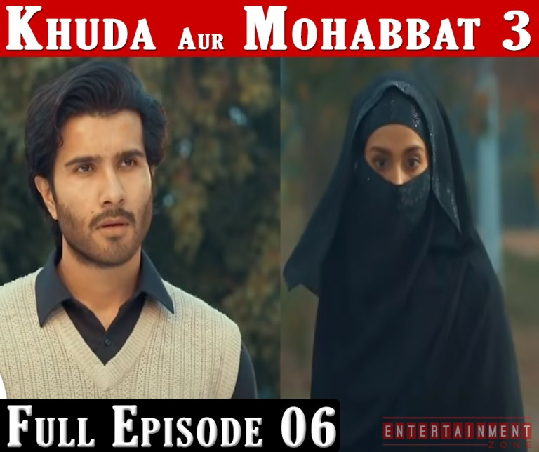 Khuda Aur Mohabbat Season 3 Episode 6