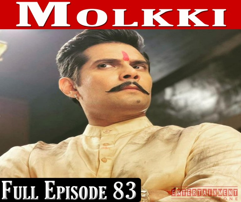 Molkki Full Episode 83