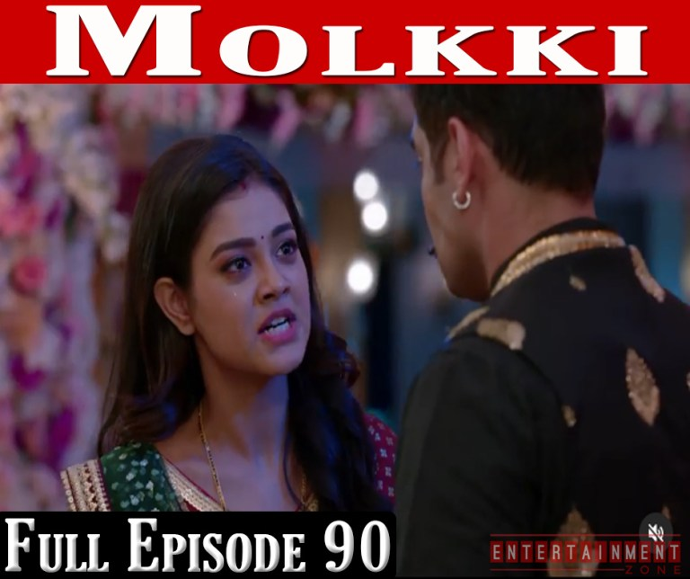 Molkki Full Episode 90