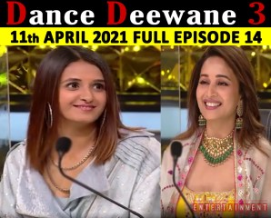 Dance Deewane 3 11th April 2021