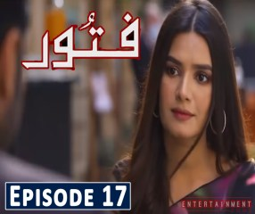 Fitoor Episode 17