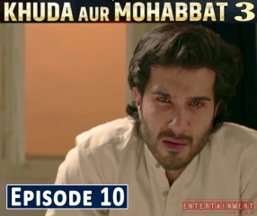 Khuda Aur Mohabbat Season 3 Episode 10