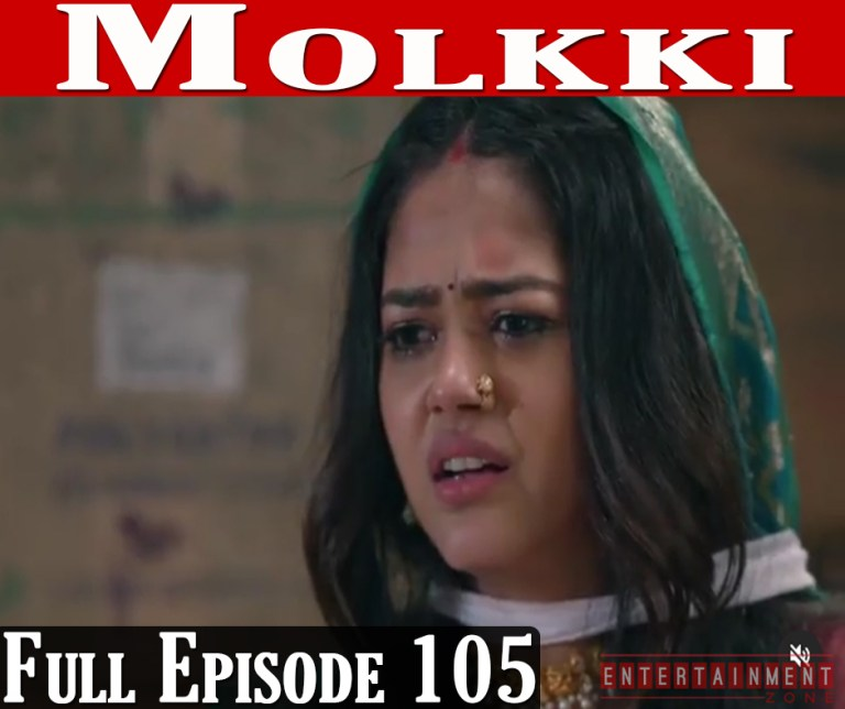Molkki 9th April 2021 Full Episode 105