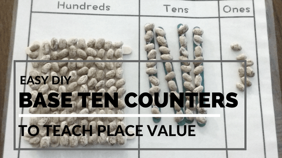 DIY Base Ten Blocks to teach Place Value