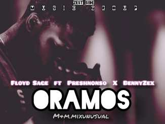 Floyd X Preshnonso X Benzex _ ORAMOS