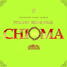 Frank Edwards – CHIOMA Afro