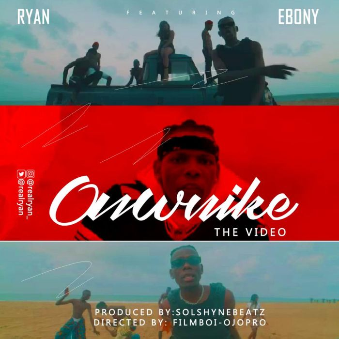 VIDEO: Ryan Ft. Ebony – Onwuike