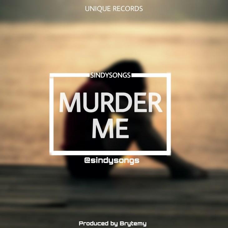 Sindysongs - Murder me