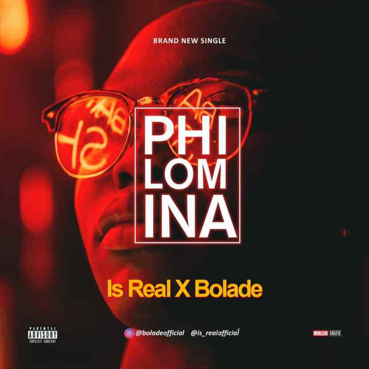 AUDIO : Is Real ft Bolade - Philomina