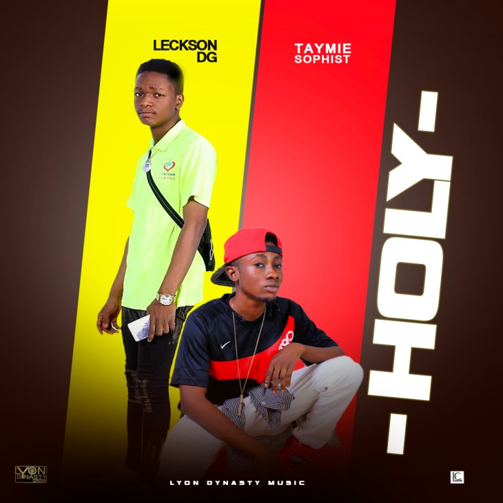 Leckson DG ft Taymie Sophist - Holy