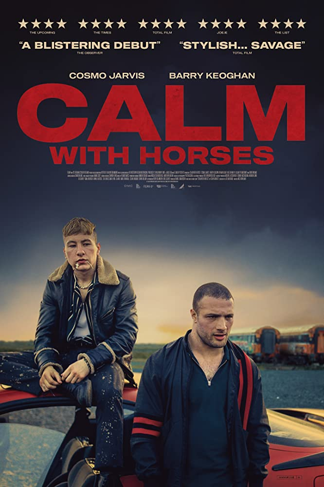 MOVIE : Calm With Horses (2019)