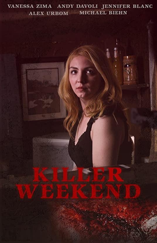 MOVIE : Killer Weekend (2020)