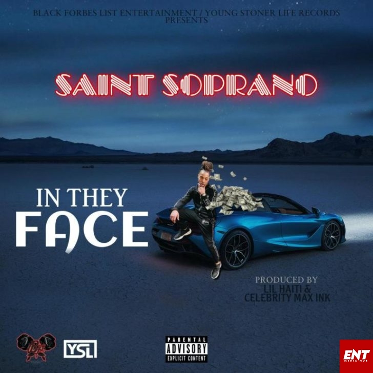 MP3: Saint Soprano - In They Face