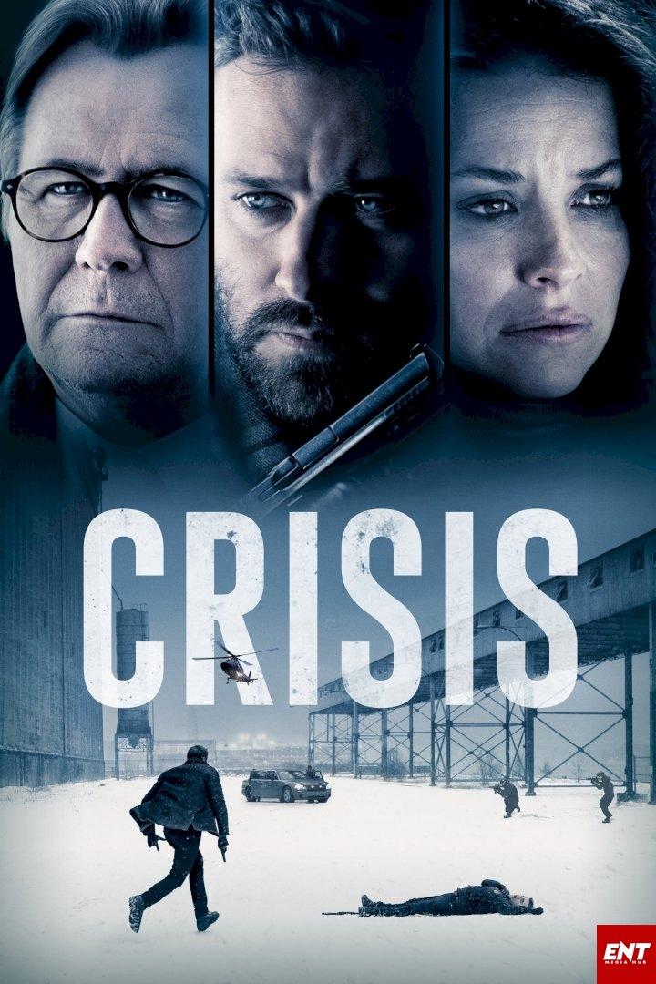 MOVIE : Crisis (2021)