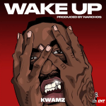 MP3: Kwamz – Wake Up