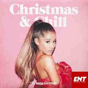 ALBUM : Ariana Grande – Christmas & Chill (Japan Version)