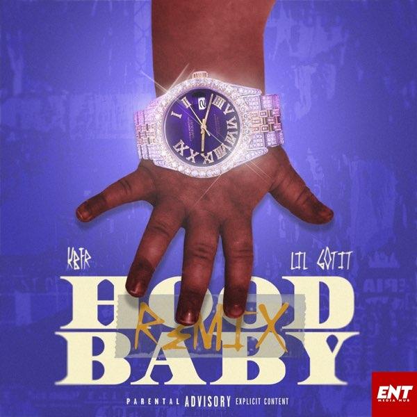 MP3: KBFR & Lil Gotit – Hood Baby (Remix)