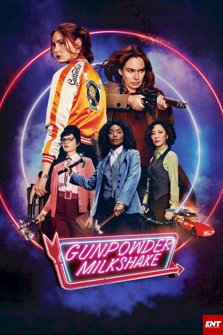 MOVIE : Gunpowder Milkshake (2021)