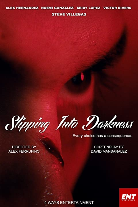 MOVIE : Slipping Into Darkness (2020)
