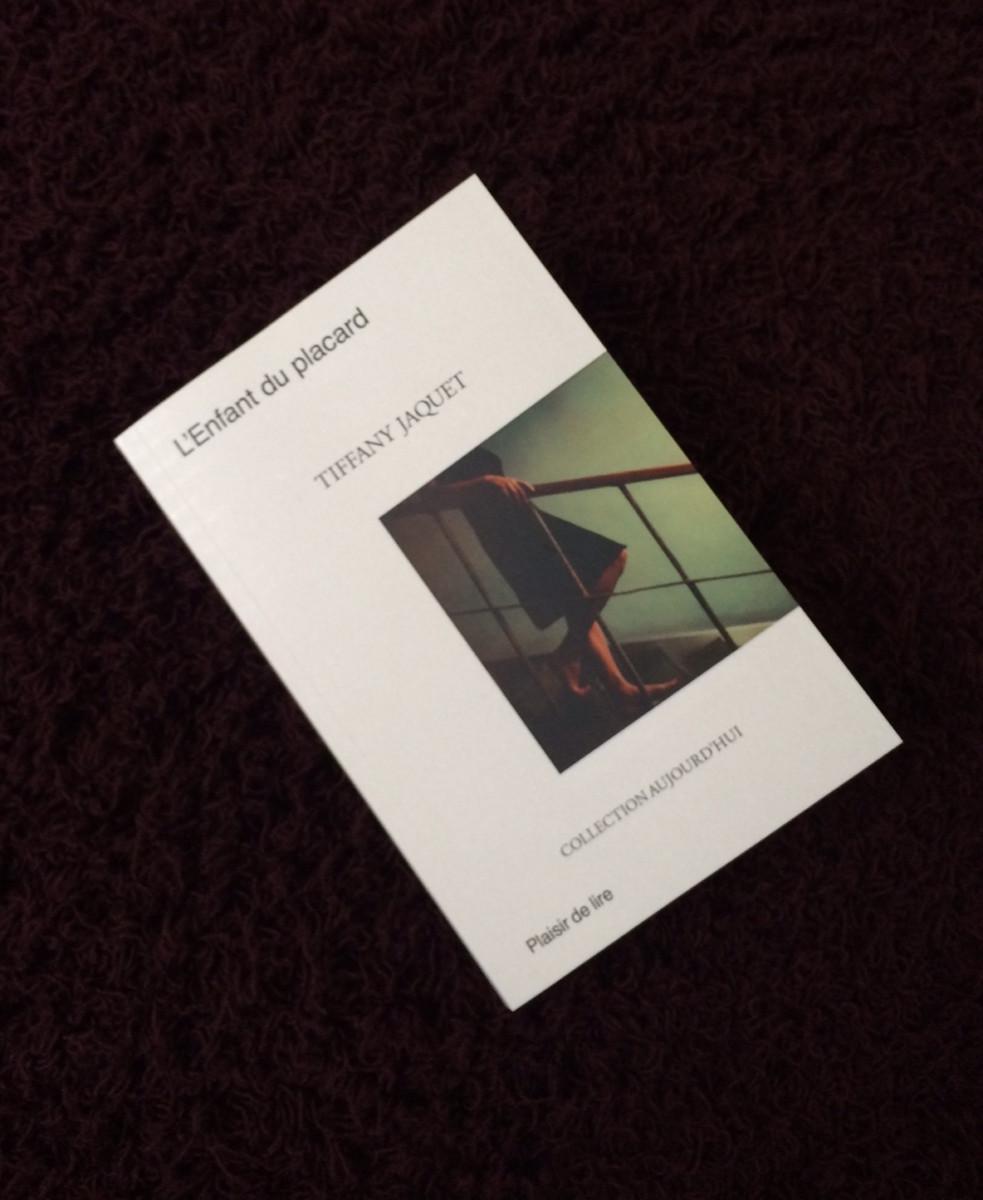 Lecture # 4 : L'enfant du placard, de Tiffany Jaquet