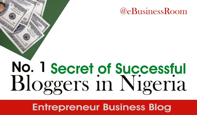 Secrets of successful bloggers in Nigeria