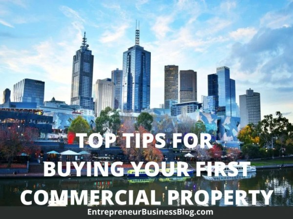 Top tips for you as a first time buyer of commercial property in Australia