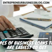 Types of Business Loans that Are Easiest to Get