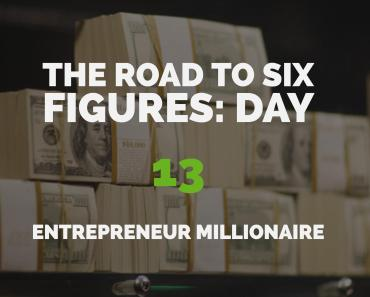 The Road to Six Figures Challenge Day 13