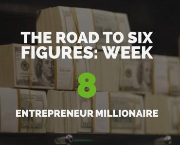 The Road to Six Figures Challenge Week 8