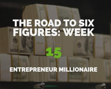 The Road to Six Figures Challenge Week 15