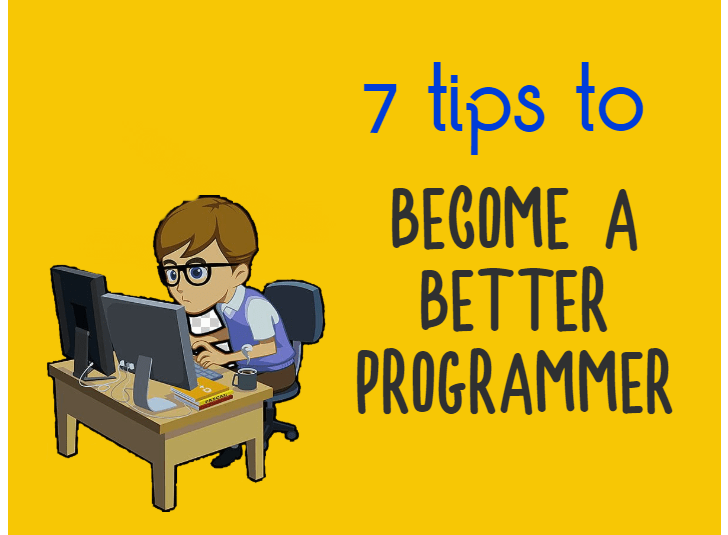 7 Techniques to Become a Better Programmer