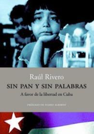 Sinpanysinpalabras_Raul-Rivero1