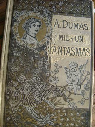alejandro-dumas-mil-y-un-fantasmas-1885-libro-antiguo_MLV-F-2977018095_082012