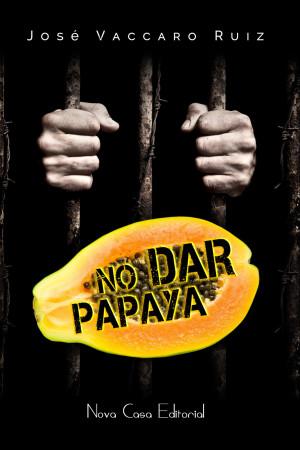 NO DAR PAPAYA PORTADA