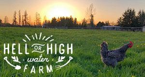 Hell or High Water Farm, Enumclaw