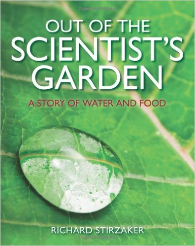 """Picture of the cover of """"Out Of The Scientist's Garden- A Story Of Water And Food"""""""