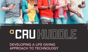 CRU Huddle on Technology